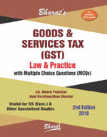 Goods & Services Tax (GST) Law & Practice with MCQs (For CS Exec.)