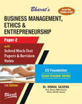 BUSINESS MANAGEMENT, ETHICS & ENTREPRENEURSHIP (For CS Foundation) (Paper 2)