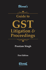 Guide to GST Litigation & Proceedings