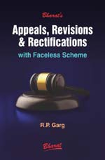 Appeals, Revisions & Rectifications with Faceless Scheme