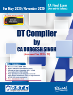 DT COMPILER (Useful for CA Final, Group II, Paper 7 Direct Tax Laws & International Taxation) [Concessional Price Rs. 350 upto 1st March only] [MRP Rs. 495 - Releasing 17th February] (Colourful Edition)